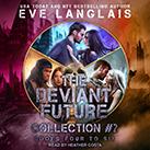 The Deviant Future Collection #2