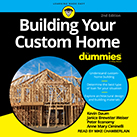 Building Your Custom Home For Dummies