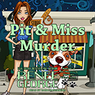 Pit and Miss Murder