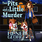 Two Pits and a Little Murder