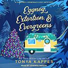 Eggnog, Extortion, & Evergreens