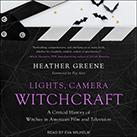 Lights, Camera, Witchcraft