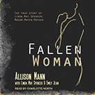 Fallen Woman the True Story of Linda May Spencer
