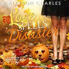 Love Spells Disaster