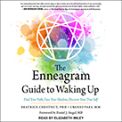 The Enneagram Guide to Waking Up