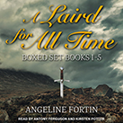 A Laird for All Time Boxed Set