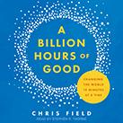 A Billion Hours of Good
