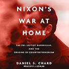 Nixon's War at Home