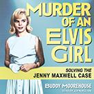 Murder of an Elvis Girl