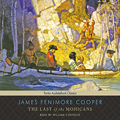 Audio Book: The Last of the Mohicans by James Fenimore Cooper