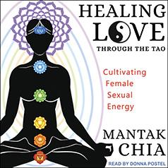 Tantor Media - Healing Love through the Tao